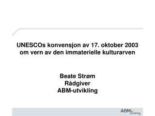 UNESCOs konvensjon av 17. oktober 2003 om vern av den immaterielle kulturarven