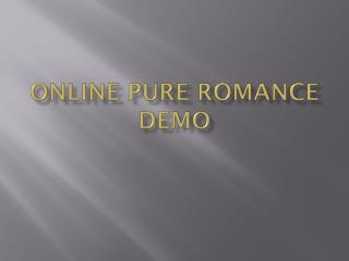 Online Pure  Romance Demo