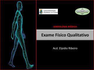 Exame Físico Qualitativo