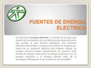 FUENTES DE ENERGIA ELECTRICA