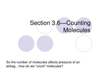 Section 3.6—Counting Molecules
