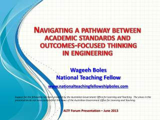 Navigating a pathway  between  academic standards and outcomes-focused  thinking in engineering