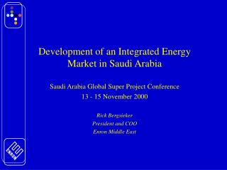 Development of an Integrated Energy Market in Saudi Arabia