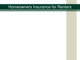 Homeowners Insurance for Renters