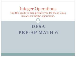 DESA Pre-AP math 6