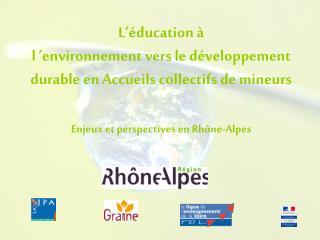 L'éducation à  l 'environnement vers le développement durable en Accueils collectifs de mineurs