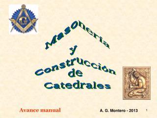 Masonería y   Construcción  de  Catedrales