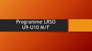 Programme  LRSO U9-U10 M/F
