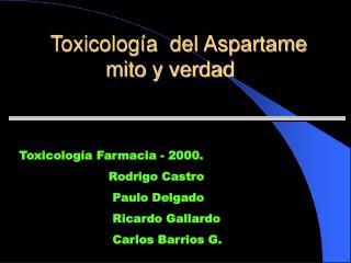 Toxicología  del Aspartame  mito y verdad
