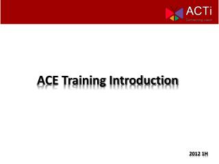 ACE Training Introduction