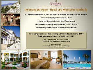 Incentive package - Hotel Los Monteros Marbella