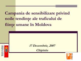 Campania  de sensibilizare privind noile tendinţe ale traficului de fiinţe umane în Moldova