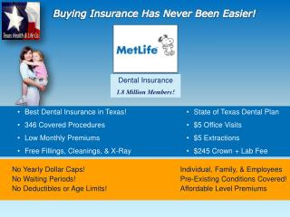 Dental Insurance 1.8 Million Members!