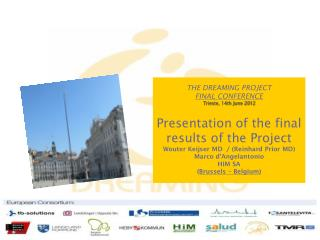 THE DREAMING PROJECT FINAL CONFERENCE   Trieste, 14th June 2012