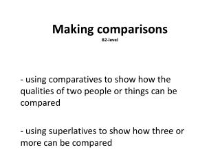 Making comparisons B2-level