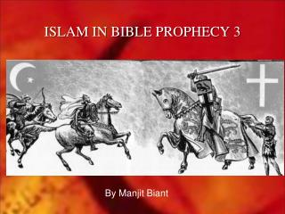 ISLAM IN BIBLE PROPHECY 3