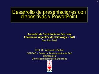 Desarrollo  de presentaciones  con diapositivas y  PowerPoint