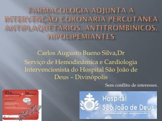 Carlos Augusto Bueno Silva, Dr