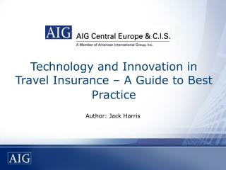 Technology and Innovation in Travel Insurance – A Guide to Best Practice