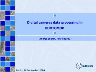 Digital cameras data processing in PHOTOMOD