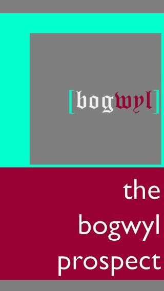 the bogwyl prospect