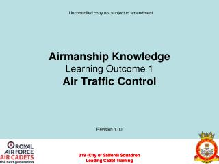 Airmanship Knowledge Learning Outcome 1 Air Traffic Control
