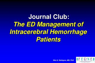 Journal Club: The ED Management of  Intracerebral Hemorrhage Patients
