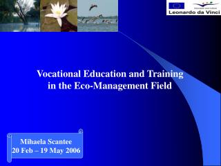 Vocational Education and Training  in the Eco-Management Field