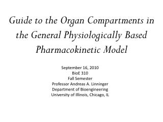 Guide to the Organ Compartments in the General Physiologically Based Pharmacokinetic Model