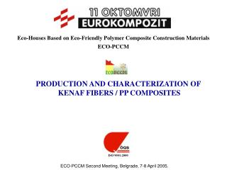 Eco-Houses Based on Eco-Friendly Polymer Composite Construction Materials  ECO-PCCM