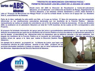 """"""" PROYECTO DE MERCANCIAS CON RIESGO FISCAL"""""""