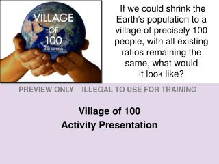 Village of 100 Activity Presentation