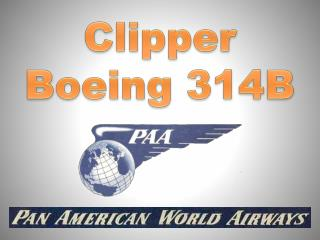 Clipper Boeing  314B