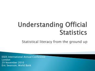 Understanding Official Statistics