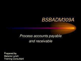 BSBADM309A