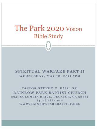The Park 2020  Vision Bible Study