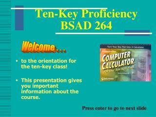 Ten-Key Proficiency BSAD 264