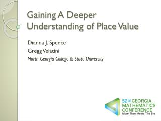 Gaining A Deeper Understanding of Place Value