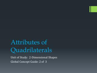 Attributes of Quadrilaterals