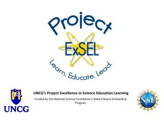UNCG's Project Excellence in Science Education Learning