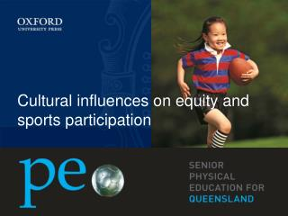 Cultural influences on equity and sports participation