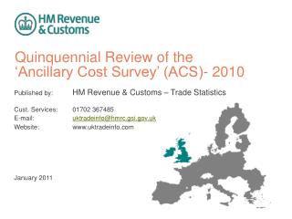 Quinquennial Review of the  'Ancillary Cost Survey' (ACS)- 2010