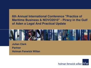 Julian Clark Partner Holman Fenwick Willan