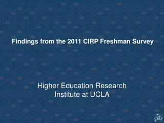 Findings from the 2011 CIRP Freshman Survey