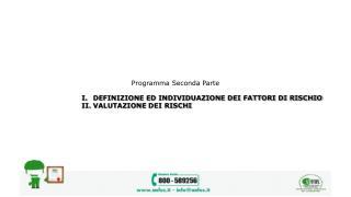 Programma Seconda Parte DEFINIZIONE ED INDIVIDUAZIONE DEI FATTORI DI RISCHIO