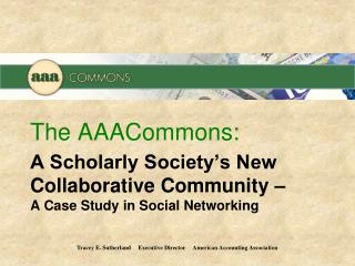 A Scholarly Society's New Collaborative Community – A Case Study in Social Networking