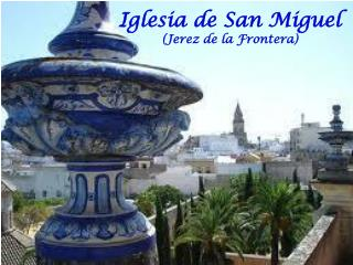 Iglesia de San Miguel (Jerez de la Frontera)