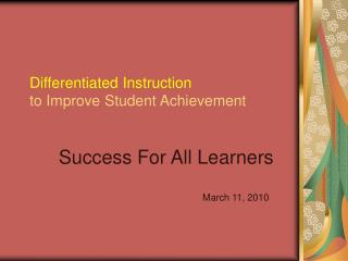 Differentiated Instruction to Improve Student Achievement