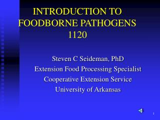 INTRODUCTION TO FOODBORNE PATHOGENS 1120
