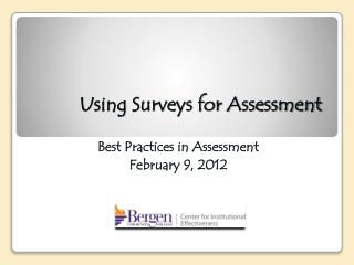 Using Surveys for Assessment